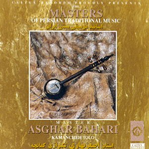 Image for 'The Masters of Persian Traditional Music, Kamancheh (Instrumental)'