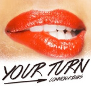 Image for 'Your Turn'