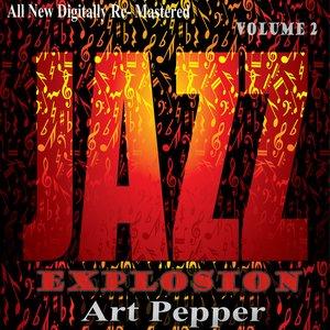 Image for 'Art Pepper: Jazz Explosion, Vol. 2'