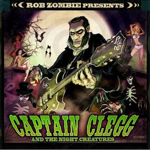 Image for 'Rob Zombie presents Captain Clegg And The Night Creatures'