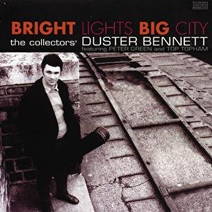 Image for 'Bright Lights Big City - The Collectors' Duster Bennett'