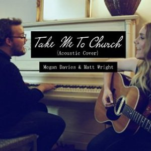 Image for 'Take Me to Church (Acoustic Cover) Feat. Matt Wright'