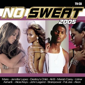 Image for 'No Sweat 2005'