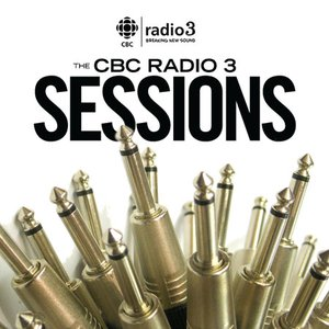 Image for 'CBC Radio 3 Sessions Podcast'