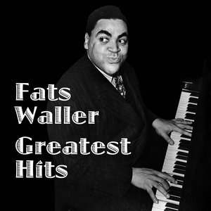 Image for 'Fats Waller Greatest Hits'