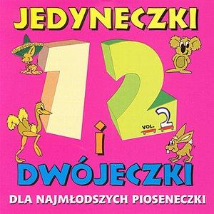 Image for 'Jedyneczki i Dwójeczki - Dla najmlodszych pioseneczki Vol.2'