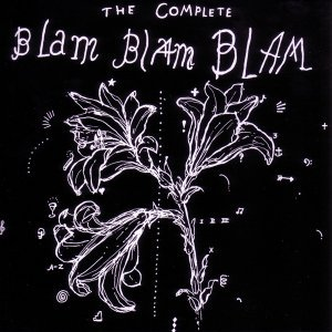 Image for 'The Complete Blam Blam Blam'