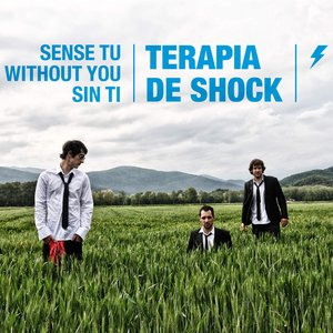Image for 'Sense Tu / Without You / Sin Ti'