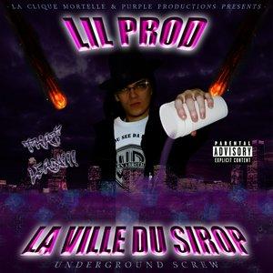 Imagen de 'La Ville Du Sirop (Mixtape)'