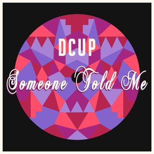 Image for 'Someone Told Me'