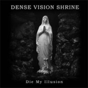 Image for 'Die My Illusion'