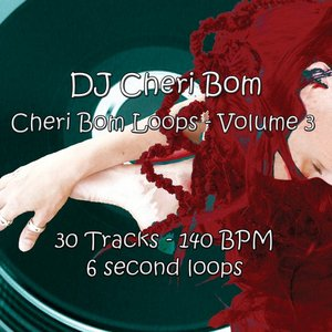 Image for 'Cheri Bom Loops, Vol. 3'