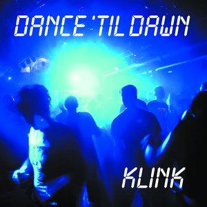 Image for 'Dance 'Til Dawn'