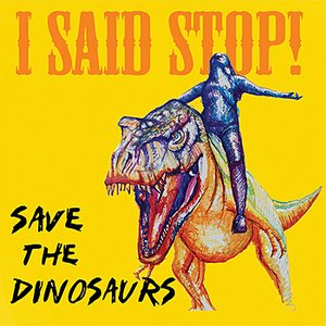 Image for 'Save The Dinosaurs'