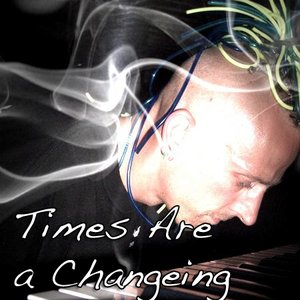 Image for 'Times are a Changeing'