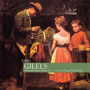 Image for 'Gilels: Schumann - Piano Sonata No. 1, Liszt & Chopin - Piano Works'