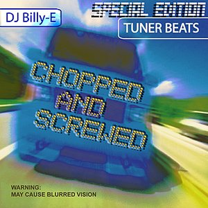 Imagen de 'Tuner Beats - Chopped and Screwed Edition'