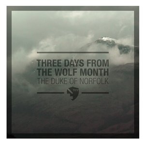 Image for 'Three Days From the Wolf Month'