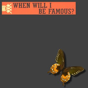 Image for 'When Will I Be Famous Bootleg Remix'