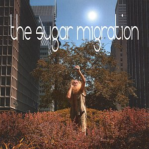 Image for 'The Sugar Migration'