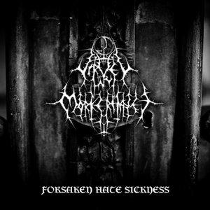 Image for 'Forsaken Hate Sickness'