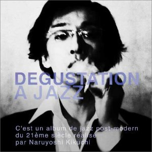 Image for 'DEGUSTATION A JAZZ'