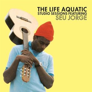Image for 'The Life Aquatic Exclusive Studio Sessions Featuring Seu Jorge'