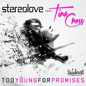 Image for 'Too Young For Promises [feat. Tina Cross]'