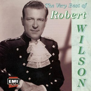 Image for 'The Very Best Of Robert Wilson'