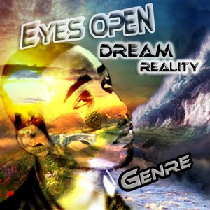 Image for 'Eyes Open Dream Reality'