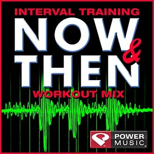 Image for 'Interval Training Now & Then Workout (Interval Training Workout) [4:3 Format]'