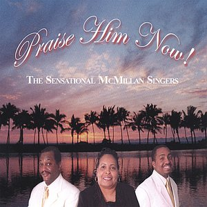 Image for 'Praise Him Now'