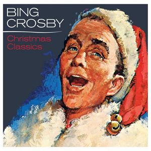 Image for 'Bing Crosby - Christmas Classics'