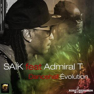 Image for 'Dancehall évolution (feat. Admiral T)'