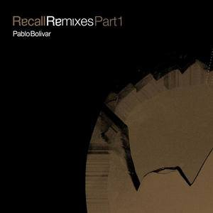 Image for 'Recall Remixes Part 1'