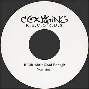 Image for 'If Life Ain't Good Enough'