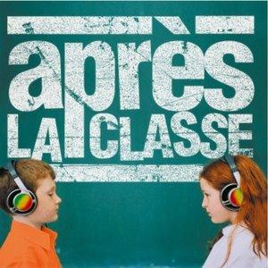 Image for 'Après la classe'