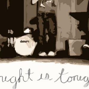 Image for 'tonight is tonight'