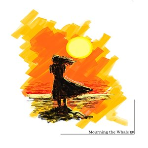 Image pour 'Mourning the Whale EP'