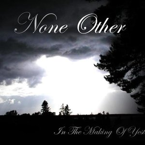 Image for 'None Other'