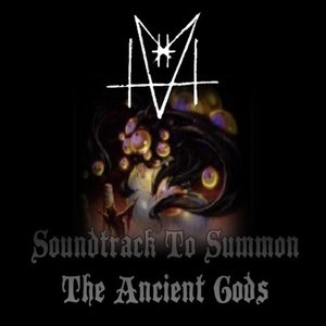 Image for 'Soundtrack to Summon the Ancient Gods'
