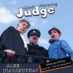 Imagem de 'Good Morning Judge'