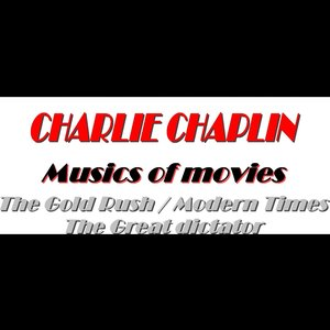 Image for 'Charlie Chaplin (Musics of movies)'