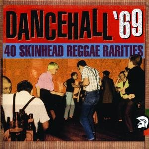 Image for 'Dancehall '69: 40 Skinhead Reggae Rarities'