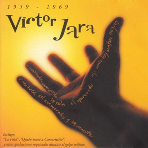Image for 'Victor Jara 1959-1969'