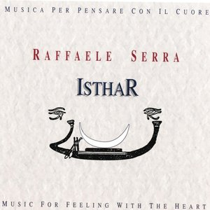 Image for 'Isthar : Musica per pensare con il cuore (Music for Feeling With the Heart)'
