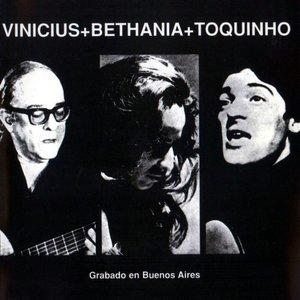 Image for 'Toquinho, Vinicius e Maria Bethânia'
