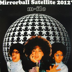 Image for 'Mirrorball Satellite 2012'