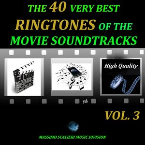 Image for 'The 40 Very Best Ringtones of the Movie Soundtracks, Vol. 3 (High Quality)'