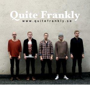 Bild für 'Quite frankly'